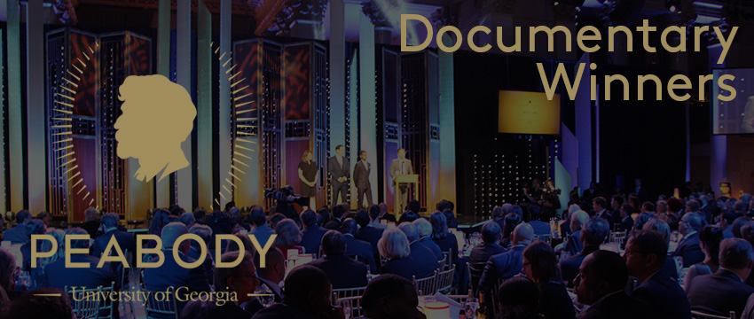 Twelve documentaries were selected among the Peabody 30 finalists to be handed out at the 76th Peabody Awards on May 20, 2017.