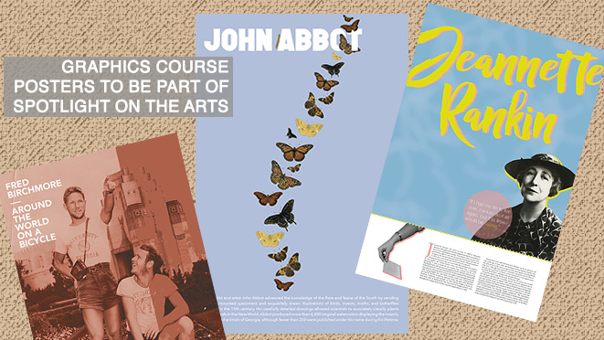 Posters designed by Grady College students (from l. to r.) Rosemary Ankerich, Kaitlyn Yarborough and Maddie Shae are among those that will be displayed on the third floor of Grady College Nov. 2-18. The posters were based on research completed at the Special Collections Libraries and the display is part of UGA's Spotlight on the Arts.